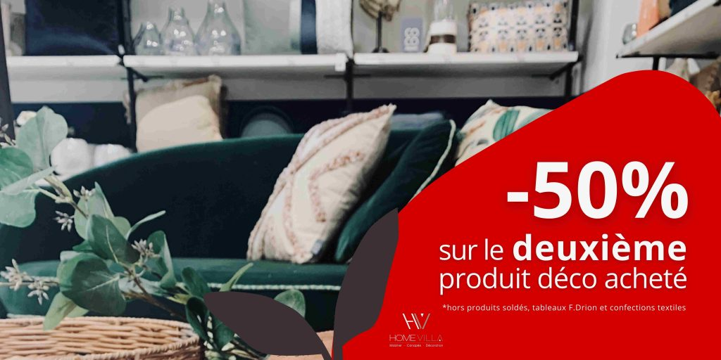 Promotion -50% sur le deuxième produit déco acheté